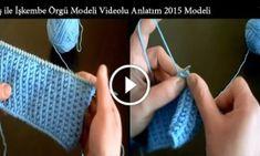 Şiş ile İşkembe Örgü Modeli Videolu Anlatım 2015 Modeli