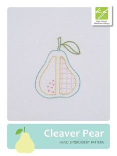 Cleaver Pear modern hand embroidery pattern by KFNeedleworkDesign