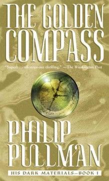 The golden compass - Peabody South Branch