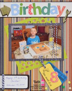 Birthday layout using the Playtime and Paper Lace stacks by #dcwv and Pressed Petals precut alphabet/numbers stack.