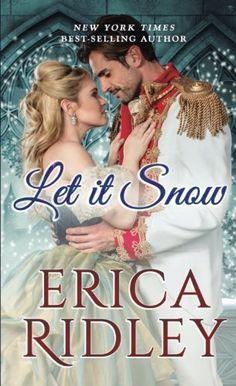 Erica Ridley - Let It Snow / #awordfromJoJo #HistoricalRomance #EricaRidley