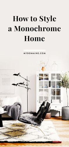 Tips for decorating a monochrome home