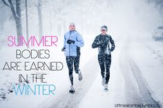 Summer bodies are earned in the winter. Running inspiration and motivation. Fitness Motivation, Running Motivation, Fitness Quotes, Fitness Tips, Health Fitness, Daily Motivation, Running Quotes, Exercise Motivation, Workout Fitness