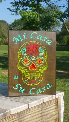 Mi Casa es Su Casa Sugar Skull Art Wood Welcome Sign Spanish Skull Wall Art, Skull Decor, Sugar Skull Art, Sugar Skulls, Heart Painting, Art Carved, Stencil Designs, Rustic Signs, Day Of The Dead