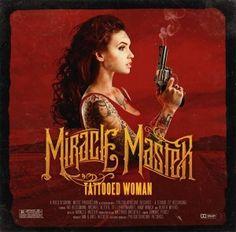 Miracle Master – Tattooed Woman | Metalunderground