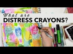 What are Distress Crayons and Can You Write Over Them? - Carolyn Dube