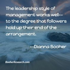 The leadership style of management works well--to the degree that followers hold up their end of the arrangement. #Communication #CommunicationSkills #LeadershipCommunication LeadershipSkills  #Quotes