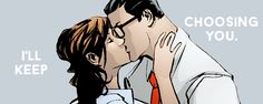 """""I love you, Lois Lane. Until the end of time."" [inspired by x] """