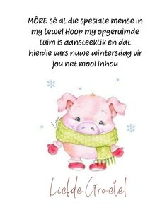 Goeie More, Afrikaans Quotes, Good Morning Wishes, Teddy Bear, Words, Inspirational, Amanda, Night, Horses