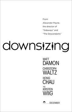 Downsizing - movie poster -> https://teaser-trailer.com/movie/downsizing/  #Downsizing #DownsizingMovie #Movieposter #MattDamon
