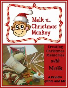 Tots and Me: Creating Christmas Memories with Melk the Christmas Monkey {A Review} #advent #Melk #ChristmasMonkey #Christmas