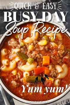Busy Day Soup - An easy soup recipe your family will love! It's quick to make and takes little effort. Perfect for those busy weeknights.