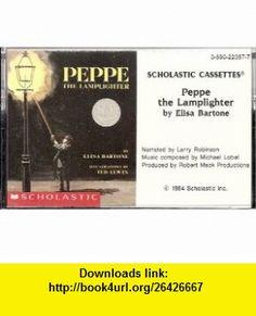 Peppe the Lamplighter Audiocassette Tape Elisa Bartone, Ted Lewin, Larry Robinson ,   ,  , ASIN: B002CYPILI , tutorials , pdf , ebook , torrent , downloads , rapidshare , filesonic , hotfile , megaupload , fileserve
