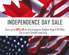 Celebrate Independence Day with b.b.begonia's Big Sale! Save up to 50% off on all Outdoor Rugs and RV Mats. Visit www.bbbegonia.com now!