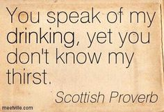 Scottish Quotes On Friendship Quotes To Live By, Me Quotes, Motivational Quotes, Funny Quotes, Inspirational Quotes, Dark Quotes, Famous Quotes, Scottish Phrases, Scottish Quotes