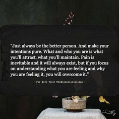 26 Best Better Person Quotes Images Thinking About You Thoughts