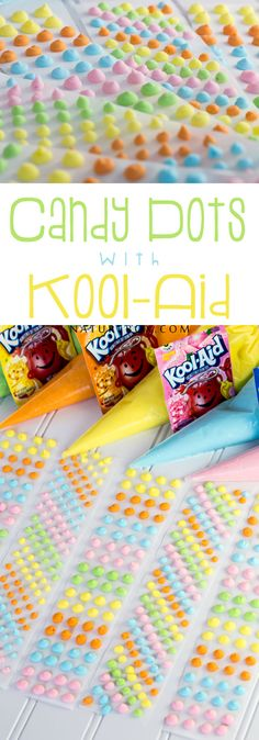 Candy Dots Made With Kool-Aid - My kids will LOVE this!