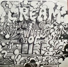 Martin Sharp, Cream - Wheels of Fire Atco / Polydor Records, London, August 1968. Gatefold album cover, 2 x 12 inch LP. Black ink on silver metallic background for front and rear covers,