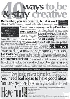 40 ways to be and stay creative