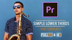How to use Simple Lower Thirds10 simple and elegant lower thirds templates for Adobe Premiere Pro. These Free text templates are pre-animated and can be easily adjusted from the Essential Graphics panel. Notify me when a New Designer Pack is out!