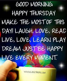 Good morning world .... have a terrific Thursday #goodmorning #goodmorningpost #love #thursday #thursdaymotivation #thursdaythoughts