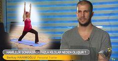 Hamilelik sonrası fazla kilolardan kurtulun. Berkay Hanımoğlu - Rehberim Tv