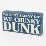 Typography Box Sign Chunky Dunk