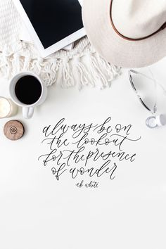 eb white quote, hand lettering, calligraphy