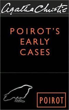 Poirot's Early Cases (Hercule Poirot, #38) -Agatha Christie
