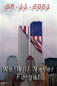 usa patrotic american flag september 11 sept 11 never forget twin towers I Love America, God Bless America, We Will Never Forget, Always Remember, Remember 911, Trade Centre, World Trade Center, Remembering September 11th, Voyage Usa