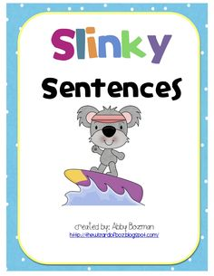 Slinky Sentences Freebie - Students are given a simple sentence with a picture. They have to stretch it by adding details.