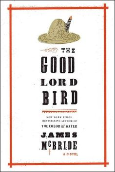 The Good Lord Bird by James McBride. This year's winner for the National Book Award for Fiction. Such a joy to read.