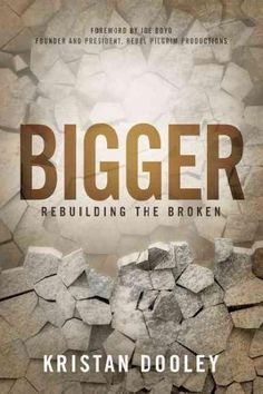 Bigger: Rebuilding the Broken