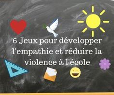 I suggest you discover some games that can develop empathy and reduce violence in school. Education Positive, Kids Education, French Teaching Resources, Teaching French, Kids Corner, Positive Attitude, Social Skills, Classroom Management, Kids And Parenting