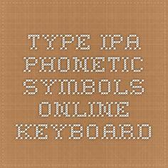 Type IPA phonetic symbols - online keyboard Speech Language Pathology, Speech And Language, Ipa, Speech Therapy, Learn English, Symbols, Study, Speech Pathology, Studio