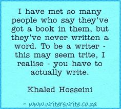Quotable - Khaled Hosseini - Writers Write Creative Blog