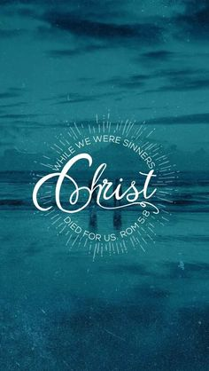 Romans 5:8- But God commendeth his love toward us in that while we were yet sinners, Christ died for us.