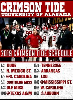 Roll Tide Alabama, Alabama Crimson Tide Schedule, Alabama Football Schedule, College Football Quotes, Alabama Football Quotes, Roll Tide Football, Crimson Tide Football, Bama Fever, University Of Alabama
