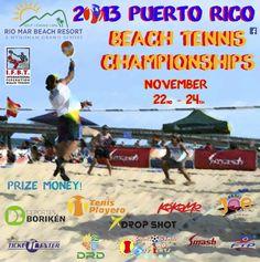 Demuestra tu talento, sé parte del 2013 Puerto Rico Beach Tennis Championships (22-24 de nov.) Wyndham Grand Rio Mar Beach Resort & Spa Más info en www.tcpr.com