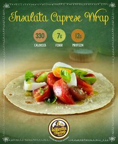 Ciao Bella! Ace Italian with this end-of-summer favorite.  Fresh heirloom tomatoes and mozzarella cheese earn high marks in this delicious, Italian inspired wrap. #BackToBalance