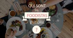 Qui sont les foodistas ?