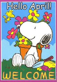Hello April! Welcome #april hello april snoopy flowers