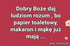 Dobry Boże, daj ludziom rozum... Best Memes, Poland, Everything, Jokes, Wisdom, Facts, Album, Humor, Funny