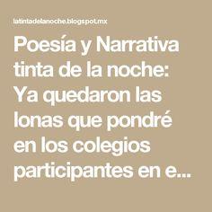 Poesía y Narrativa tinta de la noche: Ya quedaron las lonas que pondré en los colegios participantes en este bello homenaje a Octavio Paz