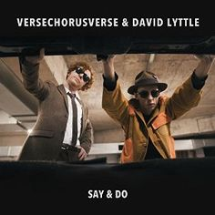 All The Time I Was Listening To My Own Wall of Sound: VerseChorusVerse & David Lyttle - Say & Do