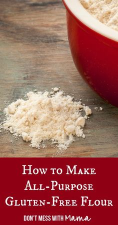 How to Make All-Purpose Gluten-Free Flour #glutenfree #recipes - DontMesswithMama.com I'll have to play around with these