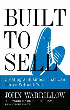 Built To Sell - It's a small book but very powerful