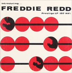 "Introducing Freddie Redd   Label: Prestige 197   10"" LP 1955   Design: Don Schlitten"