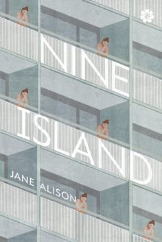 Nine Island by Jane Alison — Reviews, Discussion, Bookclubs, Lists