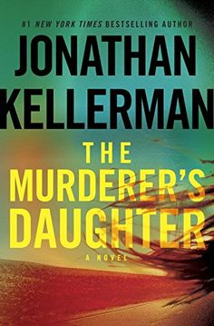 The Murderer's Daughter: A Novel by Jonathan Kellerman
